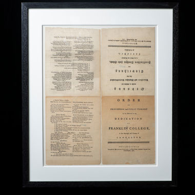 """This printed broadside in both English and German was the program used for the formal opening of Franklin College on June 6, 1787. While Franklin did not attend the dedication, he appears to have received copies of the program and passed one on to the Frenchman Abbe Morellet, who commented on the """"toleration in practice"""" on the ecumenical religious services held in Lancaster."""