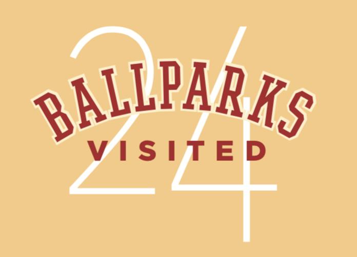 24 Ballparks Visited