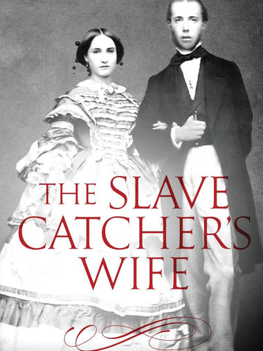 the slave catcher s wife