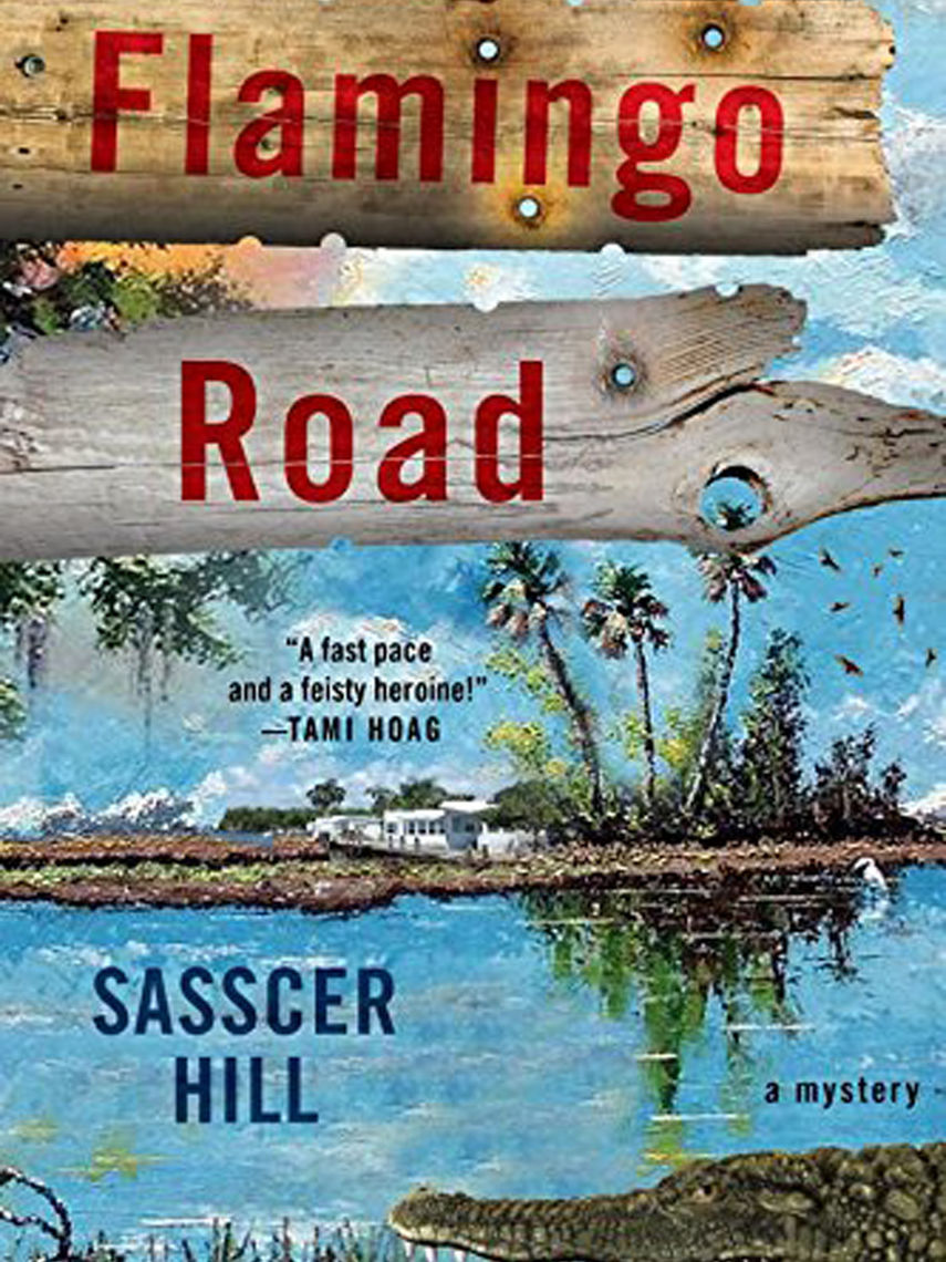 Flamingo Road: A Mystery; Sasscer Hill '73