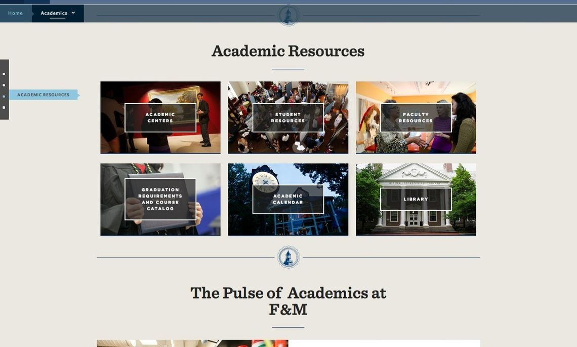 "The new fandm.edu presents a more visual and clean design with a new ""stop light"" functionality to view and navigate to sections of a page quickly."