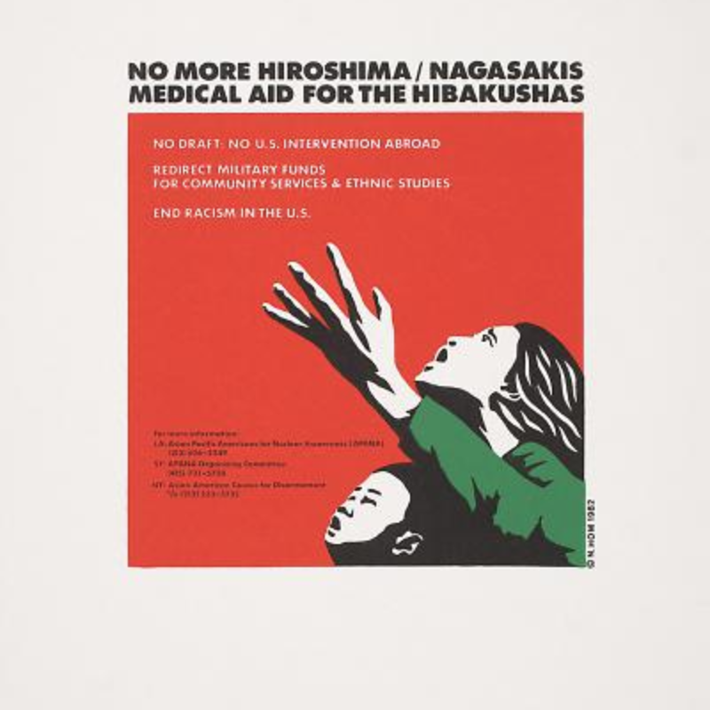 """No More Hiroshima/ Nagasakis: Medical Aid for the Hibakushas,"" print by Nancy Hom."