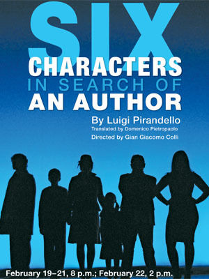 six characters in search of an author essay Six characters in search of an author the play of six characters in search of an author by luigi pirandello is a play that is known for it's great drama.